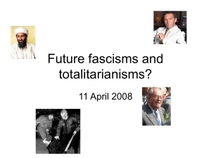 Future fascisms and totalitarianisms?