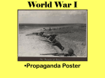 World War I •Propaganda Poster