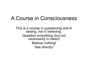 consciousness on slides - Faculty Web Sites at the