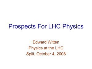 Prospects For LHC Physics