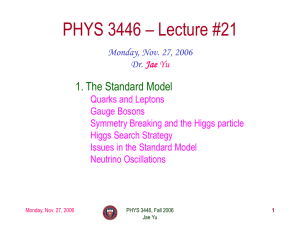 Monday, Nov. 27, 2006 - UTA High Energy Physics page.
