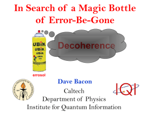 Dave Bacon on Quantum Error Correction. Slides in PPT.