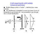 2-slit experiments with bullets (classical particles)