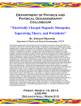"Department of Physics and Physical Oceanography Colloquium ""Electrically Charged Magnetic Monopoles,"