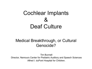 Cochlear Implants & Deaf Culture