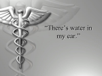 """There`s water in my ear"""