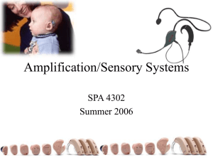 Amplification/Sensory Systems