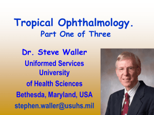 Tropical Ophthalmology. Part I.