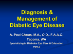 Diagnosis & Management of Diabetic Eye Disease
