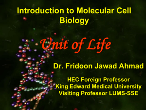 Unit of life MBBS Prof. Fridoon - King Edward Medical University