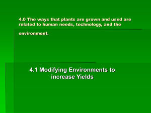 4.0 The ways that plants are grown and used are