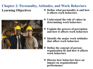 Personality, Attitudes and Work Behaviors