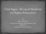 Vital Signs: Bi-racial Students in Higher Education