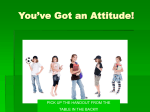 You`ve Got an Attitude!