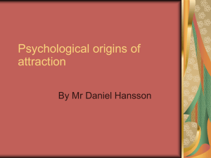 Psychological origins of attraction