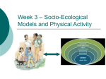 Weeks 3 & 4 – Socio-Ecological Models and - EDF4423
