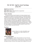 PSY 327.001: Cognitive Social Psychology Spring 2013 Course Overview