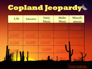 Copland Jeopardy - Lebanon Valley College