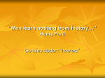 """Men learn nothing from history…"" Henry Ford"