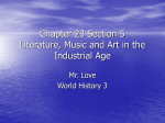Chapter 23 Section 5 Literature, Music and Art in the