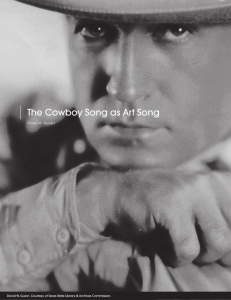 The Cowboy Song as Art Song Daniel M. Raessler 44