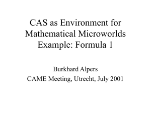 CAS as Environment for Mathematical Microworlds Example