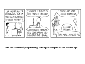 COS 326 Functional programming:  an elegant weapon for the...