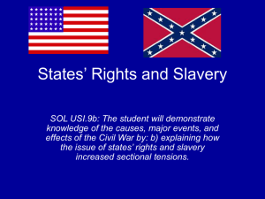 SOL 9b: States` Rights and Slavery