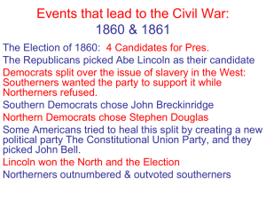 Events that lead to the Civil War: 1860
