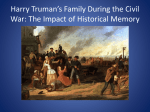 Harry Truman's Family During the Civil War: The Impact of