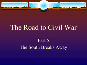 The Road to Civil War Part 5