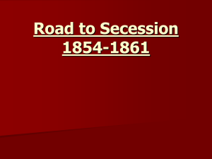 Road to Secession Part II