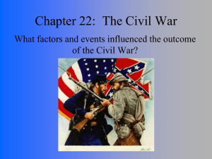 Chapter 22: The Civil War - Mr. Graham`s Web Page