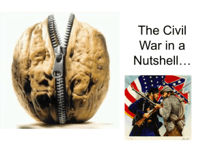 The Civil War in a Nutshell…