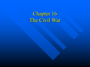 Chapter 16 sec 1 Civil War Study Guide