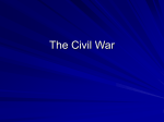 The Civil War - WMS8thGradeReview