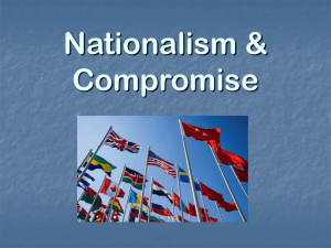 Nationalism & Compromise