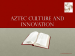 Aztec culture and innovation
