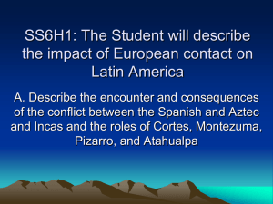 SS6H1: The Student will describe the impact of European contact on
