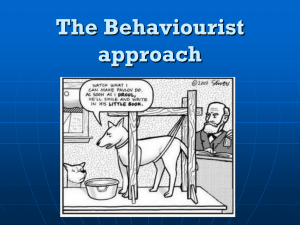 The Behaviourist approach - Aquinas College Social Sciences