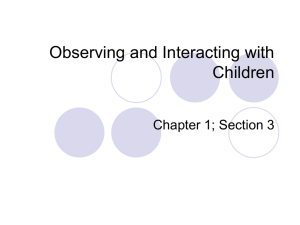 Observing and Interacting with Children