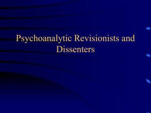 Psychoanalytic Revisionists and Dissenters