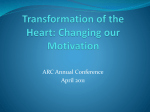 Transformation of the Heart: Changing our Motivation