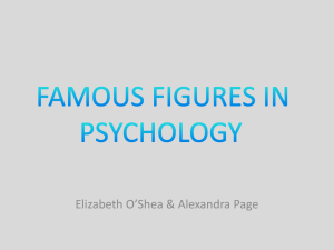 FAMOUS FIGURES IN PSYCHOLOGY