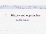 History and Approaches