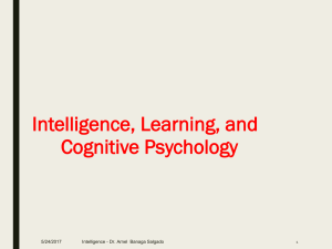 Intelligence, Learning, and Cognitive Psychology