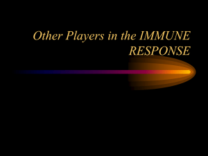 Other Players in the IMMUNE RESPONSE