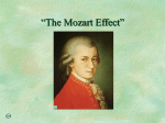 """The Mozart Effect"""