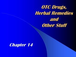 OTC Drugs, Herbal Remedies and Other Stuff Chapter 14