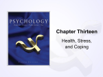 Chapter Thirteen Health, Stress, and Coping